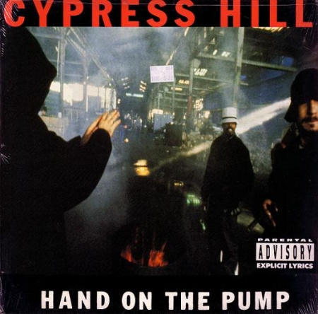 Cypress Hill ‎– Hand On The Pump / Real Estate