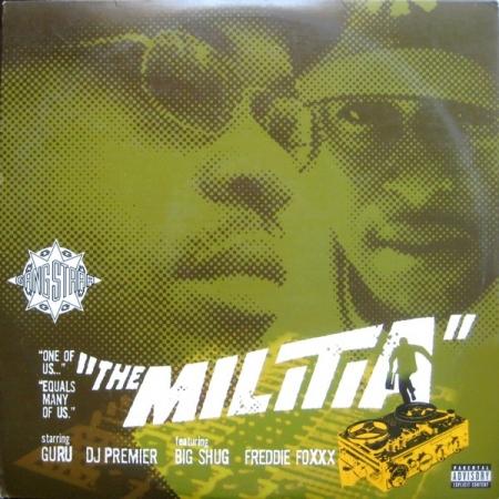 Gang Starr – The Militia