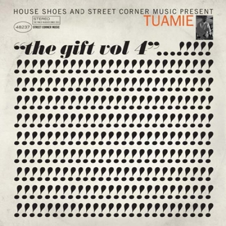 Tuamie ‎– House Shoes & Street Corner Music Present: The Gift Vol. 4