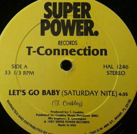 T-Connection ?– Let's Go Baby (Saturday Night)