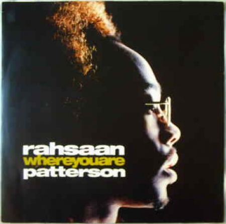 Rahsaan Patterson – Where You Are