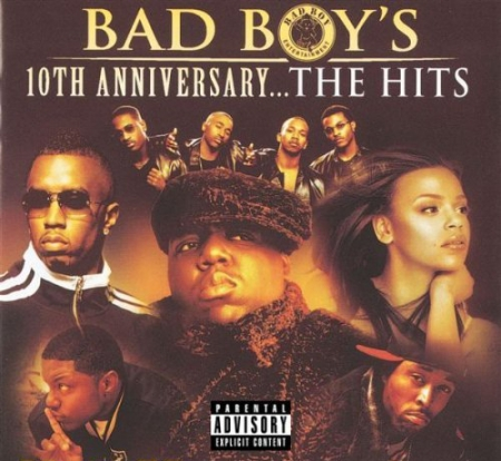 Bad Boy's 10th Anniversary...The Hits