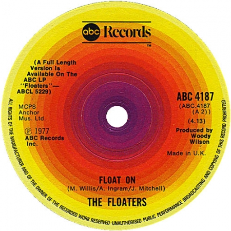 The Floaters ‎– Float On / You Don't Have To Say You Love Me