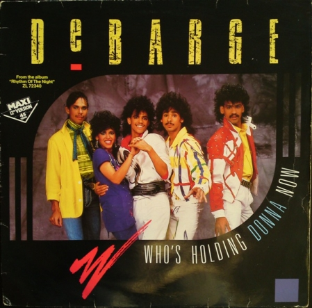 DeBarge ‎– Who's Holding Donna Now / Be My Lady