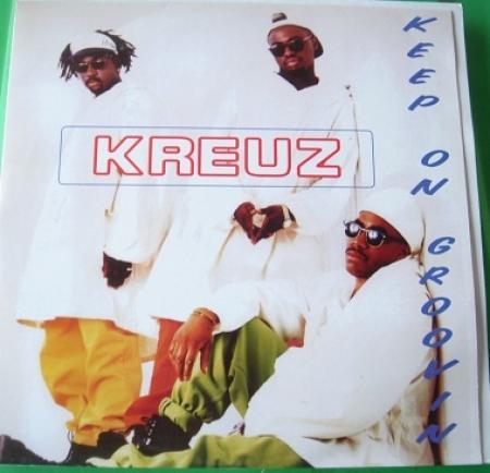 Kreuz - Keep On Groovin'