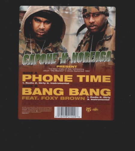 Capone -N- Noreaga ‎– Phone Time / Bang Bang