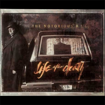 Notorious B.I.G. ‎– Life After Death