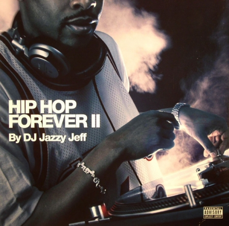 DJ Jazzy Jeff – Hip Hop Forever II