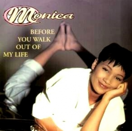 Monica - Before You Walk Out Of My Life