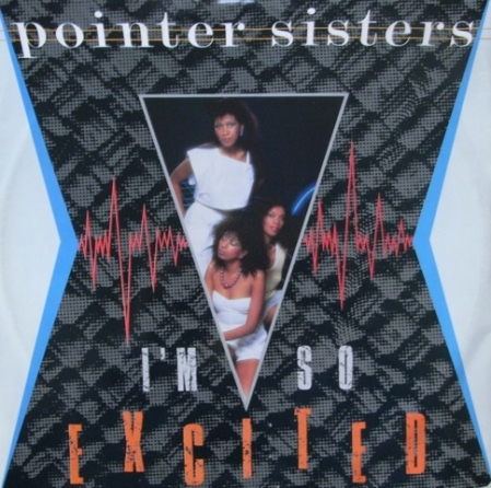 Pointer Sisters ‎– I'm So Excited