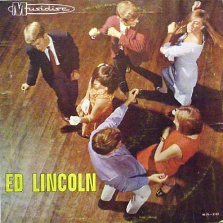 Ed Lincoln - Ed Lincoln