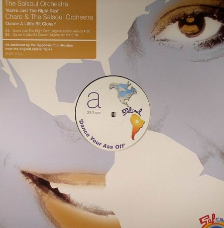 The Salsoul Orchestra / Charo - You're Just The Right Size / Dance A Little Bit Closer