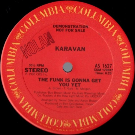 Karavan ‎– The Funk Is Gonna Get You Yet / Never Alone