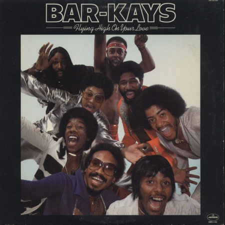 Bar Kays - Flying High On Your Love