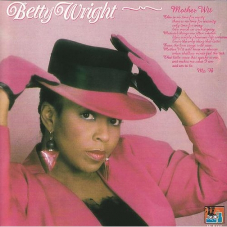 Betty Wright ‎– Mother Wit