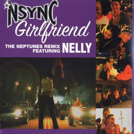 NSYNC Feat. Nelly ‎– Girlfriend (The Neptunes Remix)
