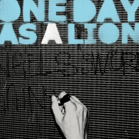 One Day As A Lion ‎– One Day As A Lion