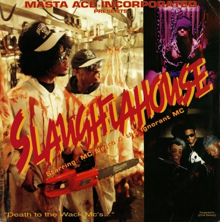 Masta Ace Incorporated Starring MC Negro & Ignorant MC - Slaughtahouse