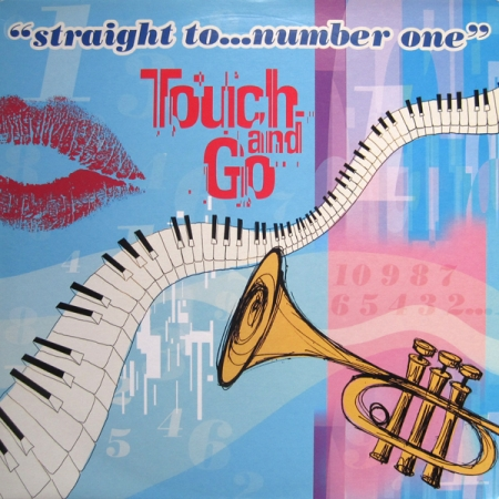 Touch And Go – Straight To ... Number One