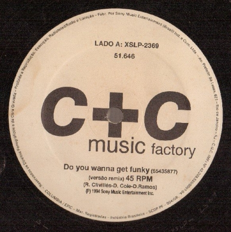 C+C Music Factory ‎– Do You Wanna Get Funky