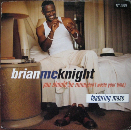 Brian McKnight ‎– You Should Be Mine (Don't Waste Your Time)