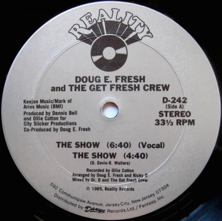 Doug E. Fresh And The Get Fresh Crew – The Show / La-Di-Da-Di