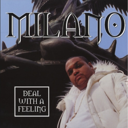 Milano - Deal With A Feeling