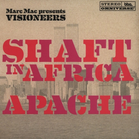 Marc Mac Presents Visioneers ‎– Apache / Shaft In Africa
