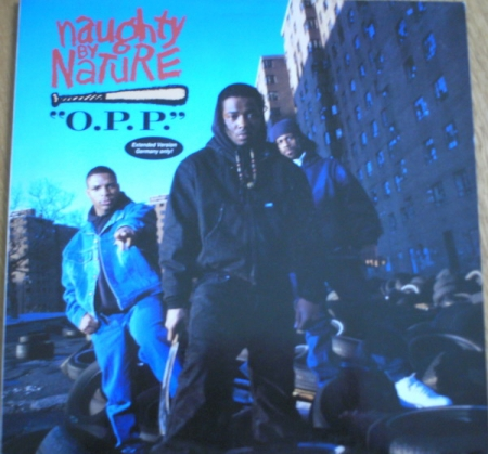 Naughty By Nature ‎– OPP