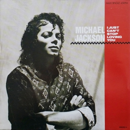 Michael Jackson ‎– I Just Can't Stop Loving You