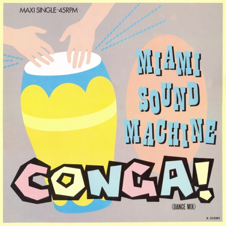 Miami Sound Machine ‎– Conga!