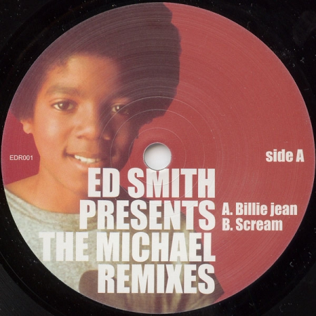 Ed Smith ‎– Presents: The Michael Remixes