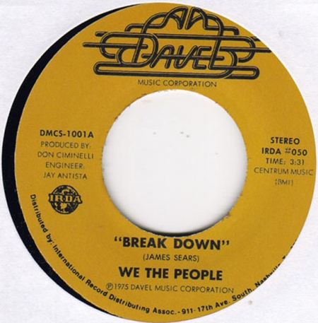 We The People ‎– Break Down / On The Way To L.A.