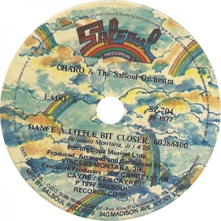 The Charo & Salsoul Orchestra - Dance A Little Bit Closer / Cuchi-Cuchi