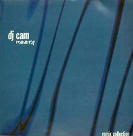 DJ Cam ?– Meera Remix Collection