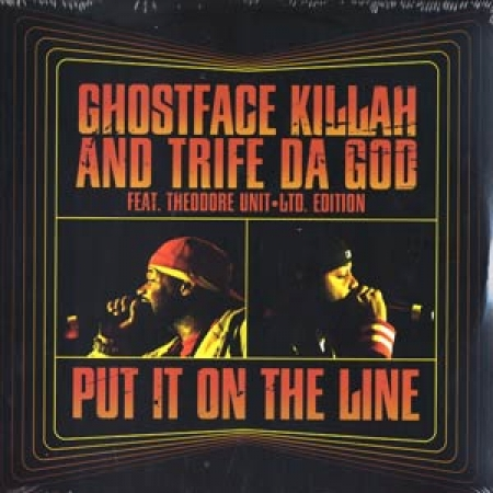 Ghostface Killah and Trife Da God‎– Put It On The Line