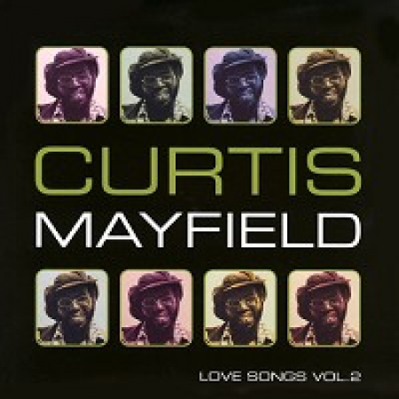 Curtis Mayfield ‎– Love Songs Vol.2 Lacrado