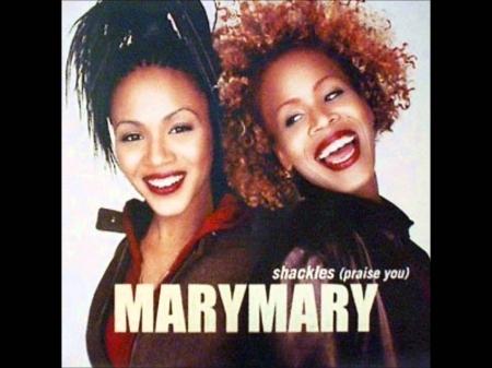 Mary Mary – Shackles (Praise You)