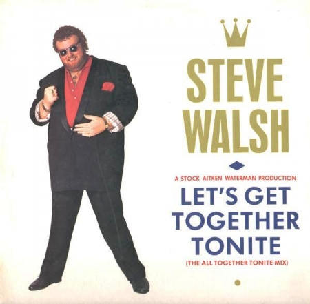Steve Walsh – Let's Get Together Tonite (The All Together Tonite Mix)