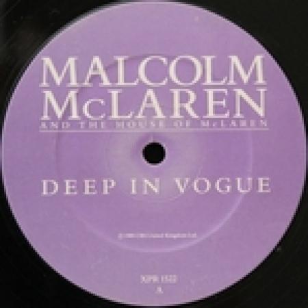 Malcolm McLaren And The House Of McLaren – Deep In Vogue
