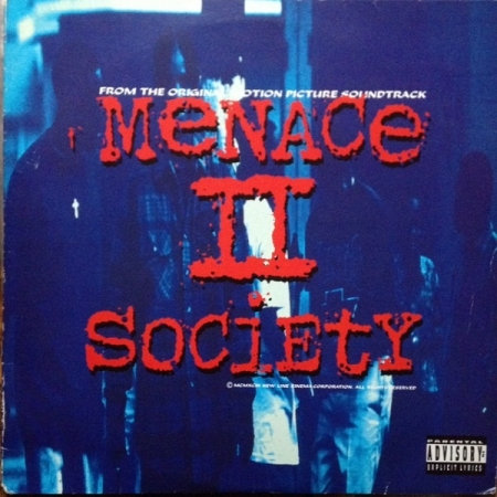 Menace II Society (From The Original Motion Picture Soundtrack)
